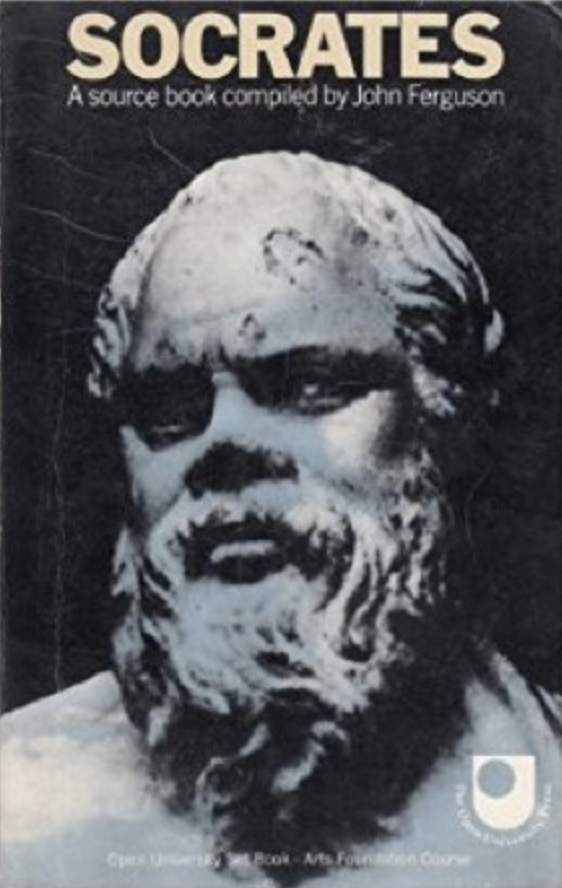 Cover of the source book that accompanied the 'Which was Socrates?' section of the very first Arts Foundation course, A100 (1971 – 1977). This substantial source book, edited by John Ferguson contained translations of virtually all the ancient sources that referred to Socrates and students were taught how to evaluate and compare these.