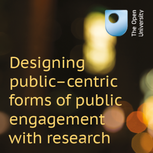 Designing 'public-centric' forms of public engagement with research
