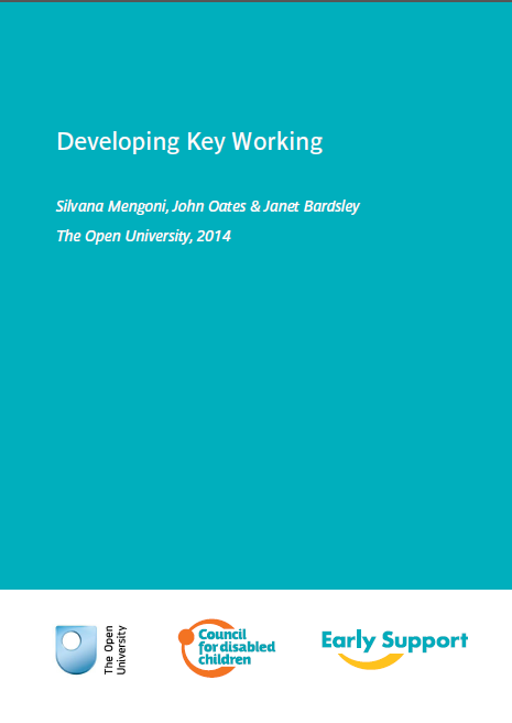 Developing Key Working (Mengoni, Oates and Bardsley, 2014)