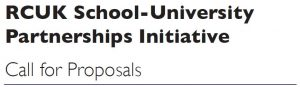 RCUK School-University Partnership Initiative; Call for Proposals