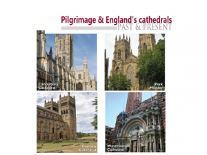 Pilgrimage and England's cathedrals past and present