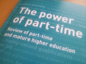 The power of part-time - Review of part-time and mature higher education