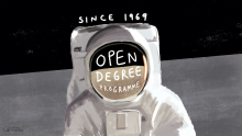 An illustration of a spaceman on the moon, looking at the camera. The words 'Open Degree Programme' are written across the helmet visor, and the words 'Since 1969' are written above the spaceman.